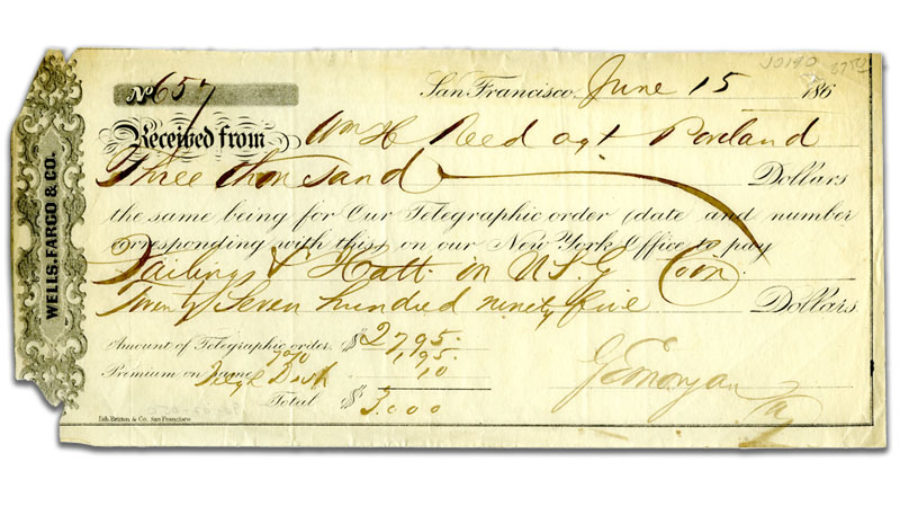 Form: San Francisco June 15, 1860s. Received from William Reed, agt Portland. Three thousand dollars the same being for our telegraphic order date & number corresponding with this on our New York office to pay Failing and Hatt in U.S. Coin $2,795.