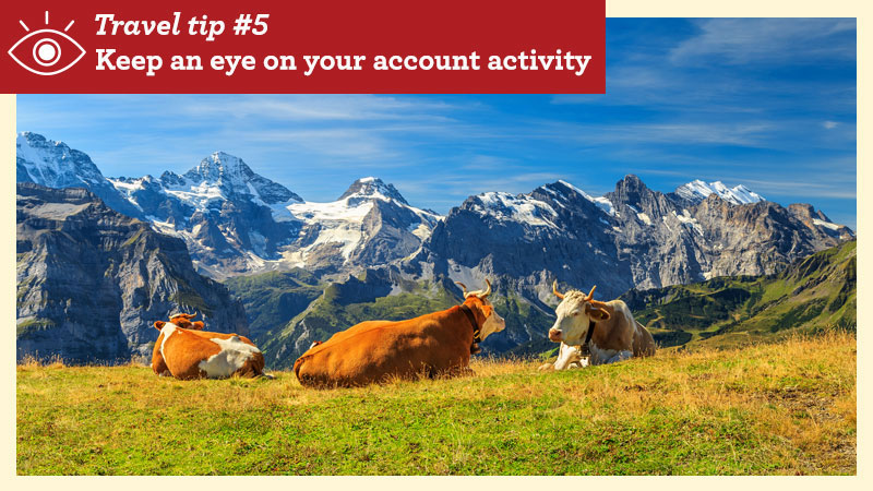 Postcard with text: Travel Tip 5. Keep an eye on your account activity.